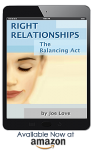 Right Relationship by Joe Love